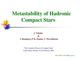 Metastability of Hadronic 	 			 Compact Stars