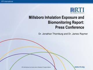 Millsboro Inhalation Exposure and Biomonitoring Report:  Press Conference