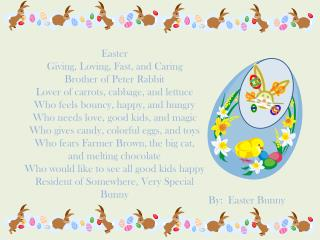 By:   Easter Bunny