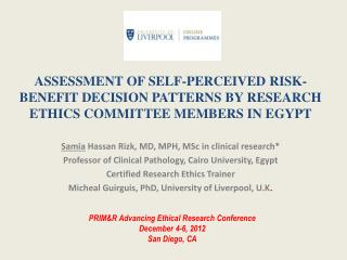 ASSESSMENT OF SELF-PERCEIVED RISK-BENEFIT DECISION PATTERNS BY RESEARCH ETHICS COMMITTEE MEMBERS IN  EGYPT