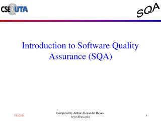 Introduction to Software Quality Assurance (SQA)