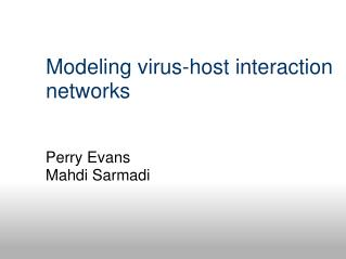 Modeling virus-host interaction networks