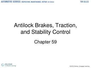 Antilock Brakes, Traction, and Stability Control