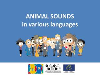 ANIMAL SOUNDS in  various languages
