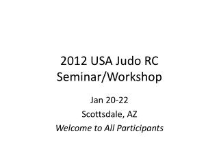 2012 USA Judo RC Seminar/Workshop