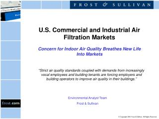 U.S. Commercial and Industrial Air Filtration Markets Concern for Indoor Air Quality Breathes New Life  Into Markets