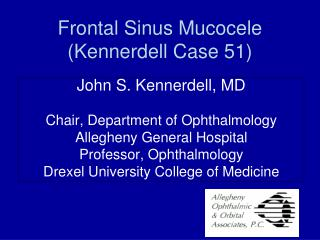 Frontal Sinus Mucocele (Kennerdell Case 51)