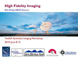 High Fidelity Imaging