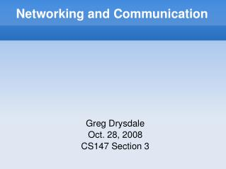 Networking and Communication