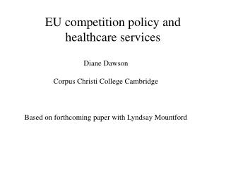 EU competition policy and healthcare services