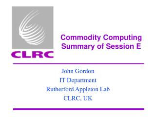 Commodity Computing Summary of Session E