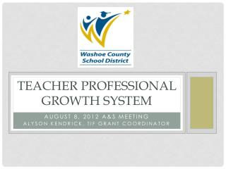 Teacher professional growth system
