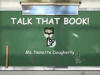 TALK THAT BOOK!