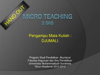 MICRO TEACHING  2 sks