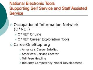 National Electronic Tools Supporting Self Service and Staff Assisted Service