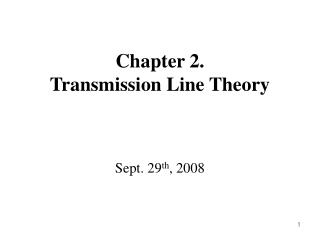 Chapter 2.  Transmission Line Theory