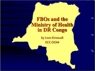 FBOs and the Ministry of Health in DR Congo by Leon Kintaudi ECC-DOM