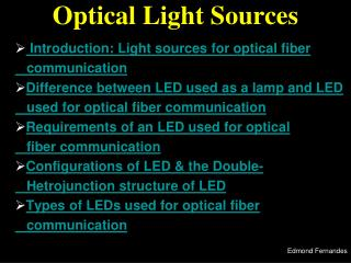 Optical Light Sources