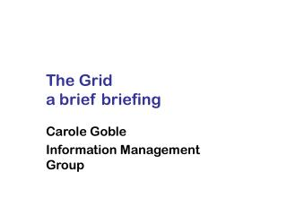 The Grid a brief briefing