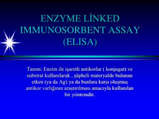 ENZYME LİNKED IMMUNOSORBENT ASSAY (ELISA)