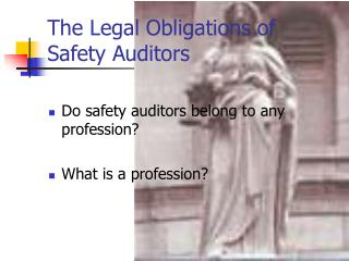 The Legal Obligations of Safety Auditors
