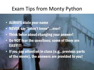 Exam Tips from Monty Python