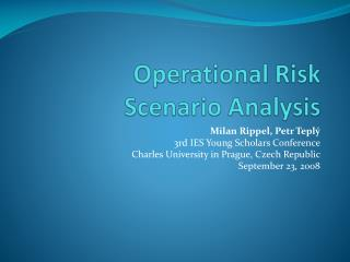 Operational Risk Scenario Analysis