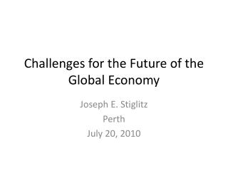 Challenges for the Future of the Global Economy