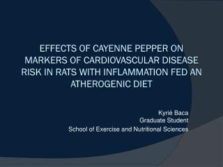 Effects of cayenne pepper on  markers of cardiovascular disease risk in rats with inflammation  fed an atherogenic diet