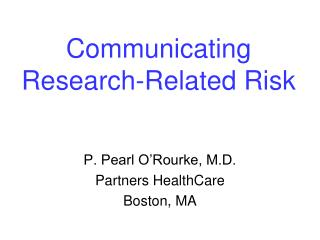 Communicating Research-Related Risk