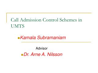 Call Admission Control Schemes in UMTS