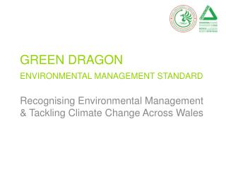 GREEN DRAGON ENVIRONMENTAL MANAGEMENT STANDARD