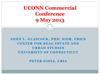 UCONN Commercial Conference 9 May 2013