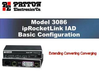 Model 3086 ipRocketLink IAD Basic Configuration