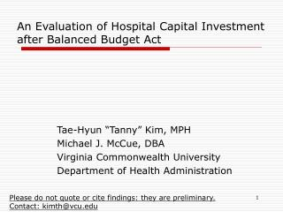 An Evaluation of Hospital Capital Investment  after Balanced Budget Act