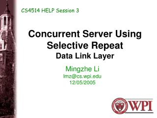 Concurrent Server Using Selective Repeat  Data Link Layer