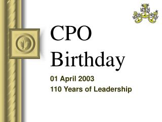 CPO Birthday