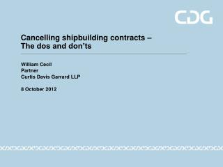 Cancelling shipbuilding contracts – The dos and don'ts