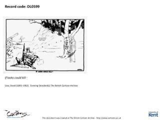 This document was created at The British Cartoon Archive - http://www.cartoons.ac.uk