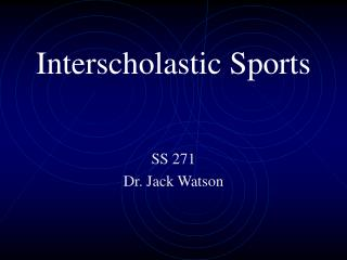 Interscholastic Sports