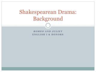 Shakespearean Drama: Background