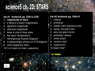 list #1  textbook pp. D38 to D39 magnitude of stars 2 factors of stars' magnitudes apparent magnitude absolute magnitu
