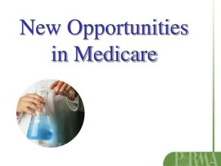 New Opportunities in Medicare