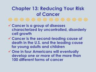 Chapter 13: Reducing Your Risk of Cancer