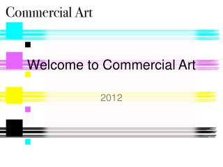 Welcome to Commercial Art