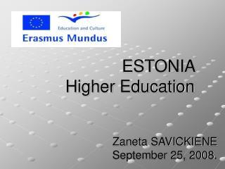 ESTONIA  Higher Education