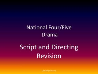 National Four/Five  Drama