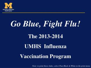 Go Blue, Fight Flu!