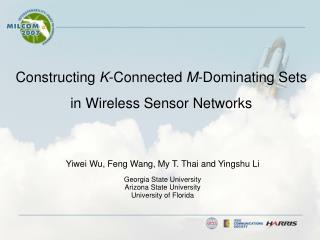 Constructing  K -Connected  M -Dominating Sets in Wireless Sensor Networks