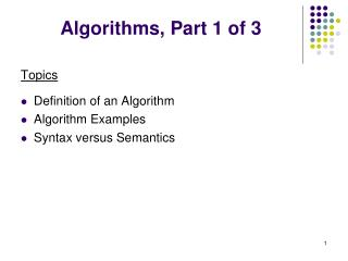 Algorithms, Part 1 of 3